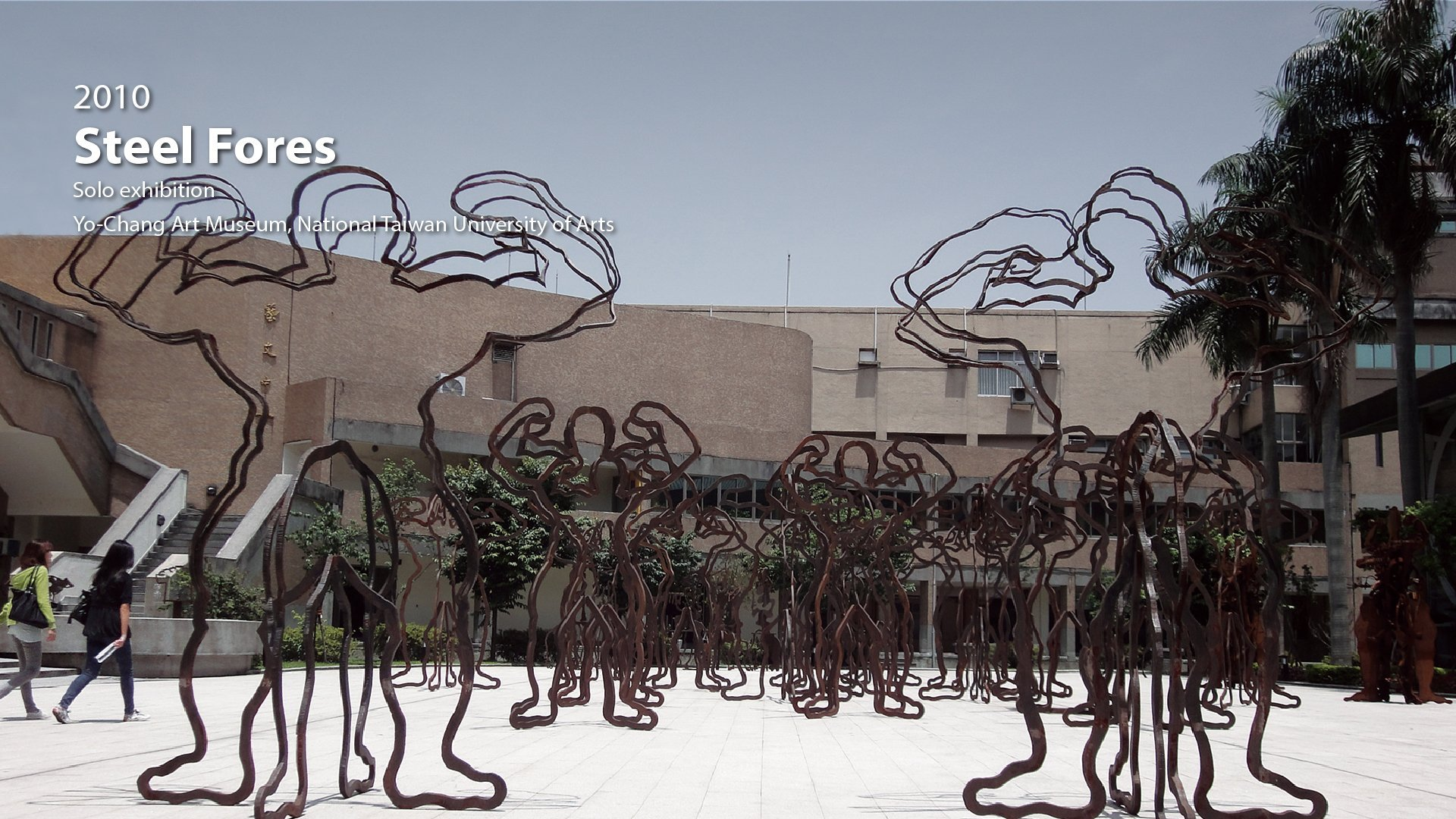 2010|Steel Forest -