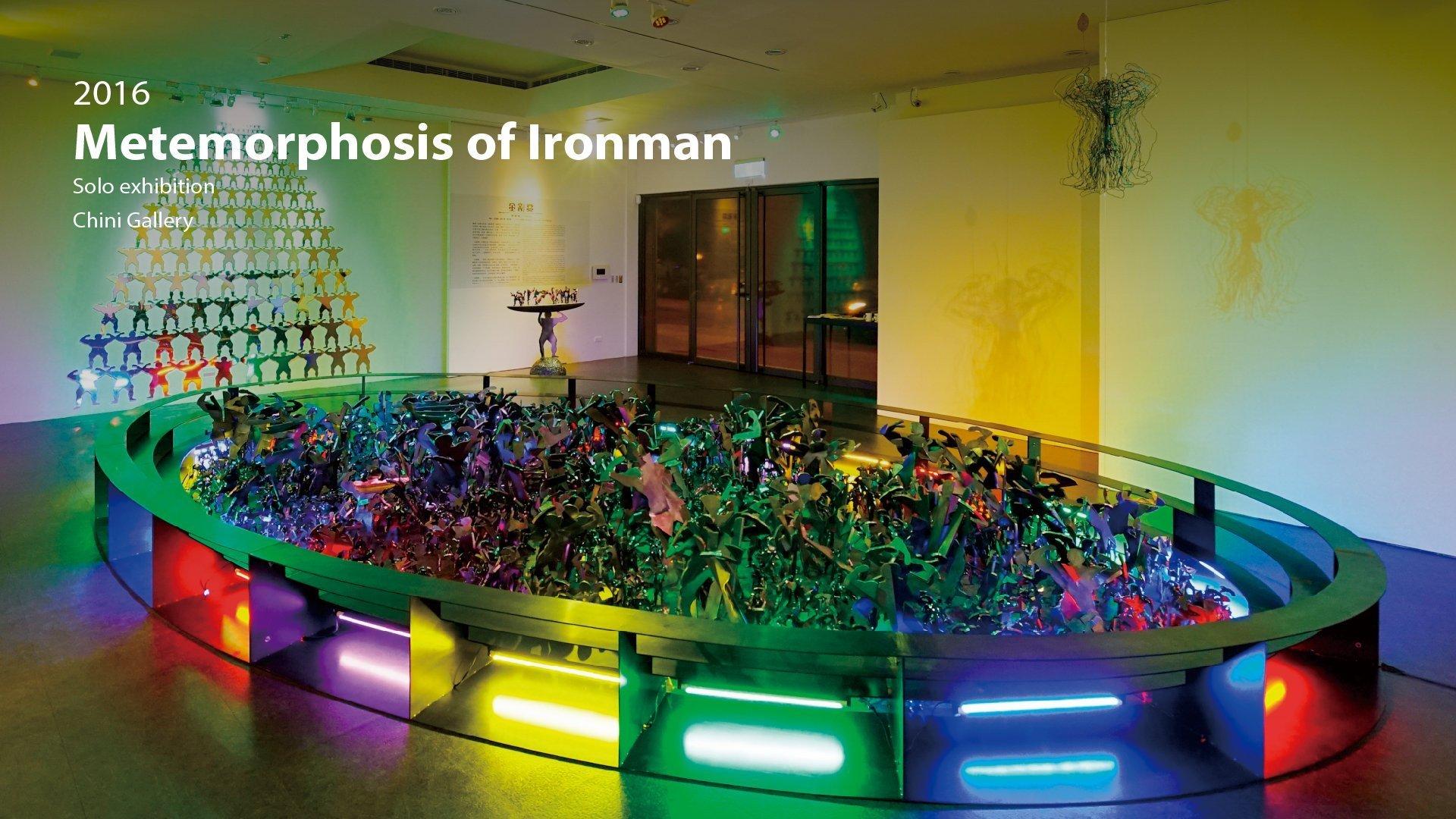 2016|Metemorphosis of ironman -