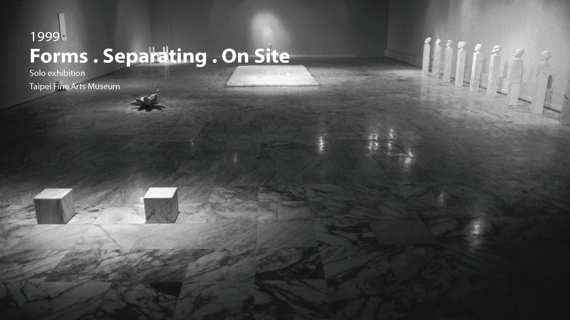1999|Forms . Separating . On Site -